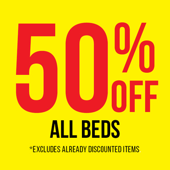 50% OFF ALL BEDS